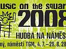 Music on the Square (Hudba na náměstí) 2008