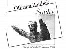 Výstava sochaře Olbrama Zoubka