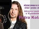 Adventní koncert Petra Koláře s kapelou