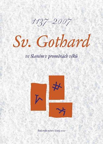 Sv. Gothard v proměnách věků (2007) – náhled obálky