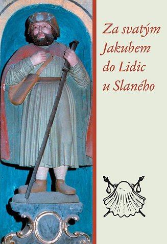 Za sv.Jakubem do Lidic u Slaného (2006) – náhled obálky