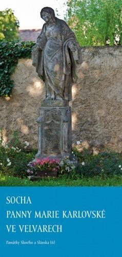 Socha Panny Marie Karlovské ve Velvarech