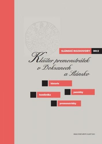 Slánské rozhovory 2012 – O premonstrátském umění nejen na Slánsku