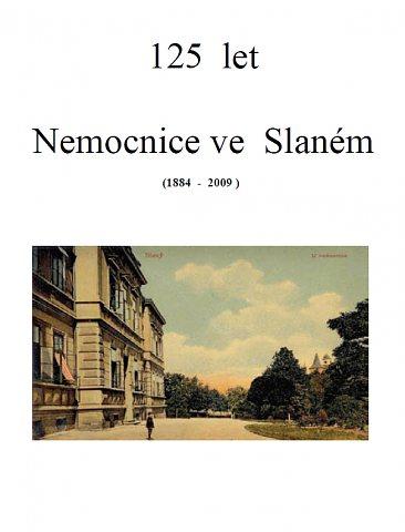Pamětní spis ke 125. výročí Nemocnice ve Slaném - obálka