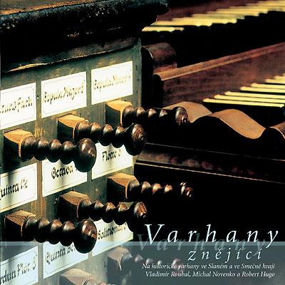 Varhany znějící 2001. CD s varhanami ve Slaném a ve Smečně.