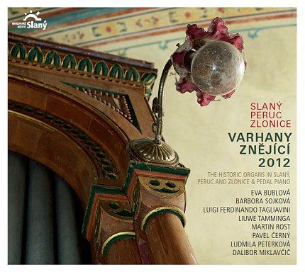 Varhany znějící 2012 Slaný-Peruc-Zlonice (titulní strana CD)