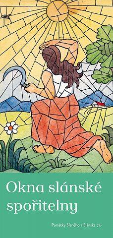 Okna slánské spořitelny (Památky Slaného a Slánska - 1)