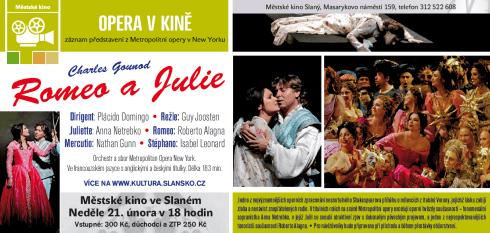Opera ve slánském kině: Charles Gounod – Romeo a Julie