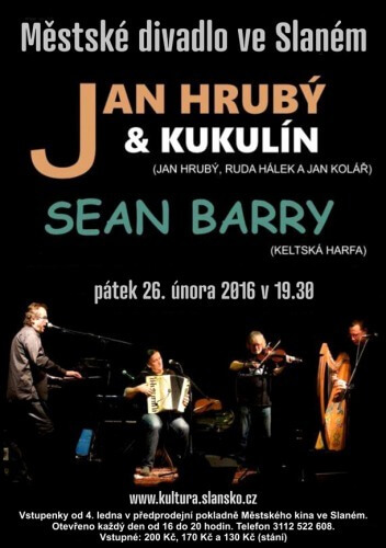 Jan Hrubý, Sean Barry a Kukulín