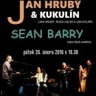Jan Hrubý, Kukulín a Sean Barry