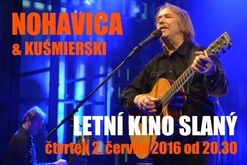 Ve čtvrtek 2. června zveme srdečně do Letního kina ve Slaném na koncert — JAREK NOHAVICA — a host Robert Kuśmierski sestavený ze známých písní i novinek z připravovaného alba.