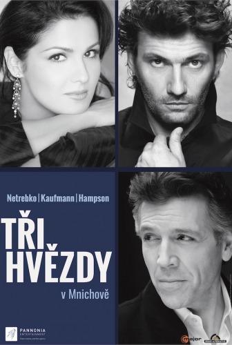 Tři hvězdy v Mnichově – Netrebko, Kaufmann, Hampson