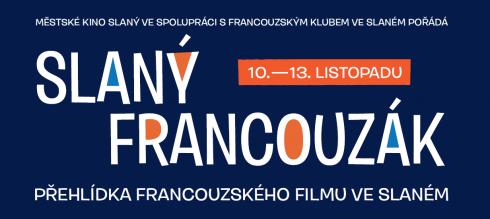 Slaný francouzák – týden francouzských filmů v Městském kině a Městském divadle ve Slaném.